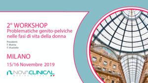 2^ Workshop: Problematiche genito – pelviche nelle fasi di vita della donna.